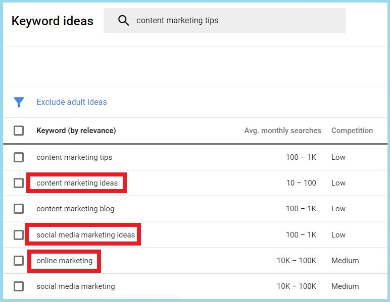 Google Keyword Planner for content ideas