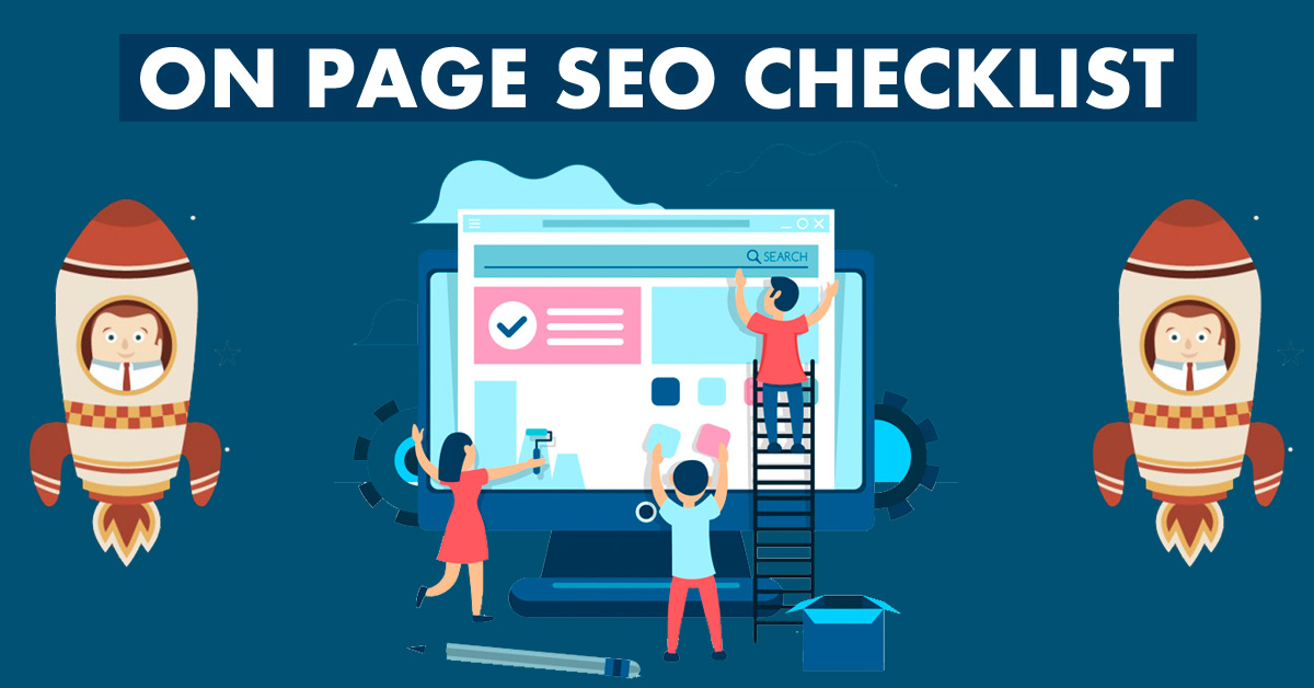 10 [Best] On Page SEO Checklist, Factors & Tutorial for You [2018]